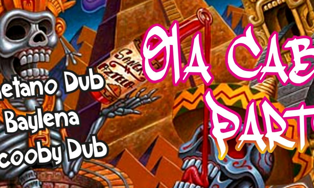 Ola Cabron Party